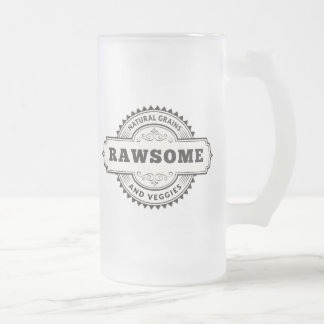 Raw Vegan Vegetarian Rawsome Frosted Beer Mugs