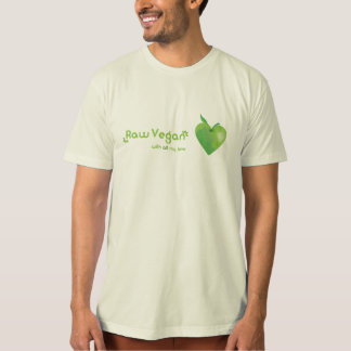 Raw vegan with all my love (green apple heart) tee shirt