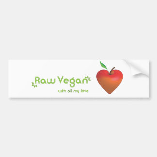 Raw vegan with all my love (red apple heart) bumper sticker