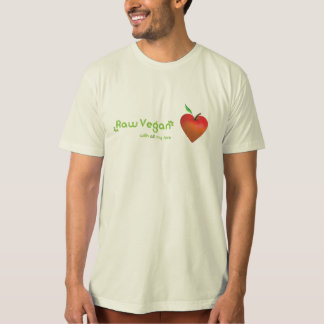 Raw vegan with all my love (red apple heart) shirt