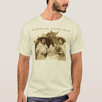 Rawhide Heroines T-Shirt