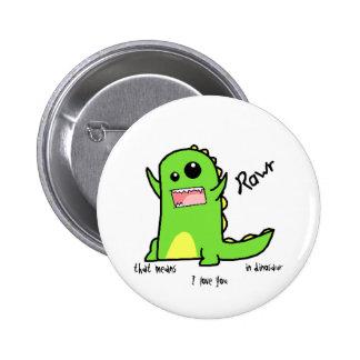 Rawr 2 Inch Round Button