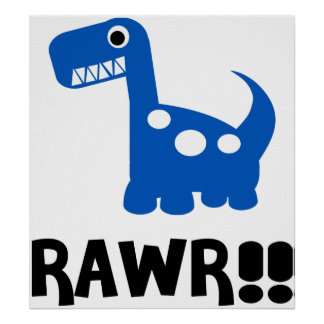 Rawr Dino Blue Poster