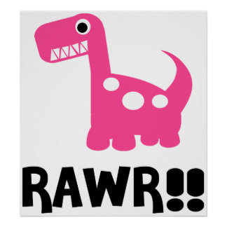 Rawr Dino Pink Posters