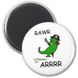 RAWR es dinosaurio para ARRR (el dinosaurio del pi Iman De Frigorífico