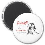 rawr imán redondo 5 cm
