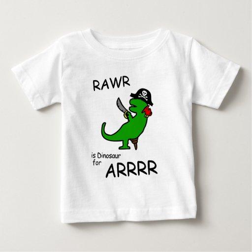 RAWR is Dinosaur for ARRR (Pirate Dinosaur) Baby T-Shirt