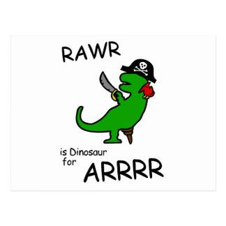 RAWR is Dinosaur for ARRR Pirate Dinosaur Post Cards