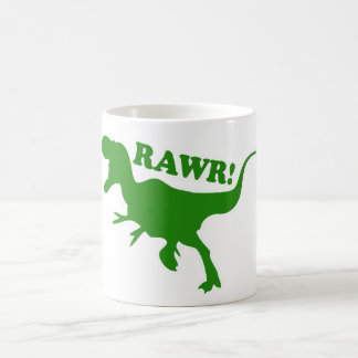 RAWR is how Dinosaurs say I love you Coffee Mug