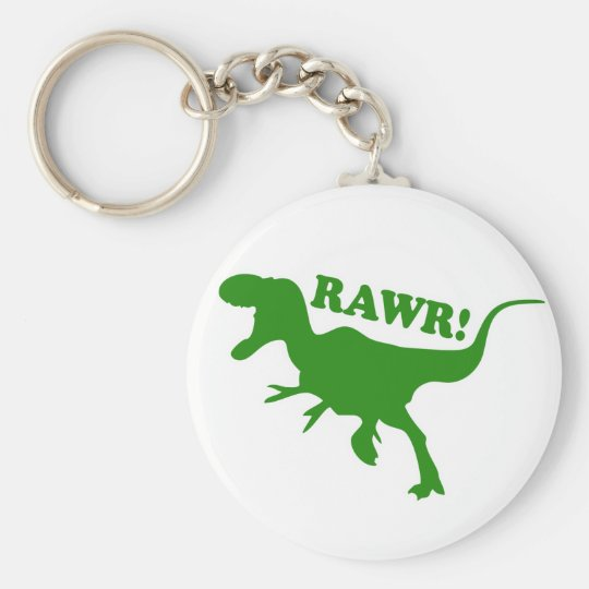 RAWR is how Dinosaurs say I love you Keychain