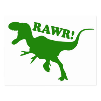RAWR is how Dinosaurs say I love you Postcard