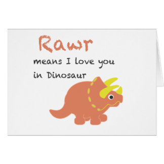 Rawr Means I Love You Cards