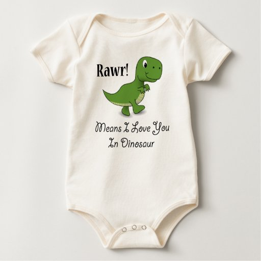 Rawr Means I Love You In Dinosaur Bodysuit