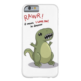 Rawr means I love you in dinosaur iPhone 6 Case