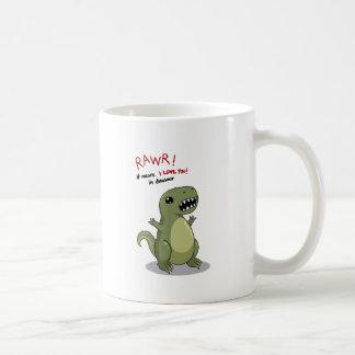 Rawr Means I love you in Dinosaur Coffee Mug