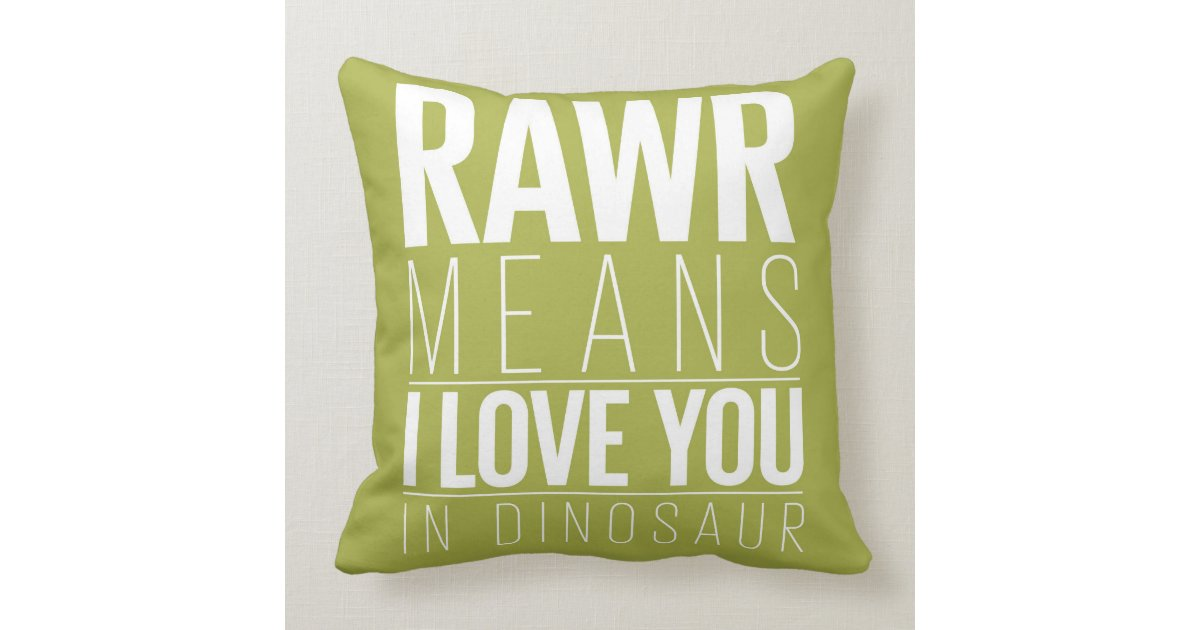 d7bf206c3 Rawr Means I love You In Dinosaur Pillow for Kids | Zazzle.com