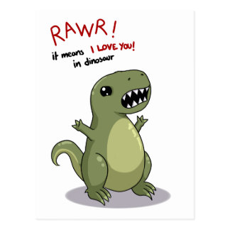 Rawr Means I love you in Dinosaur Postcard