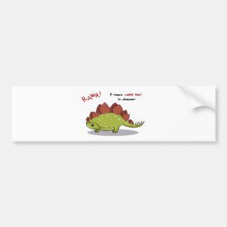 Rawr Means I love you in dinosaur Stegosaurus Bumper Sticker