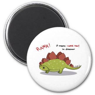 Rawr Means I love you in dinosaur Stegosaurus Magnet