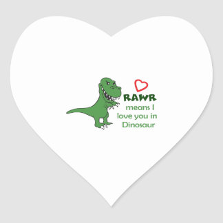 RAWR MEANS I LOVE YOU HEART STICKER