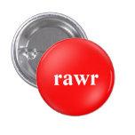 rawr pin redondo 2,5 cm