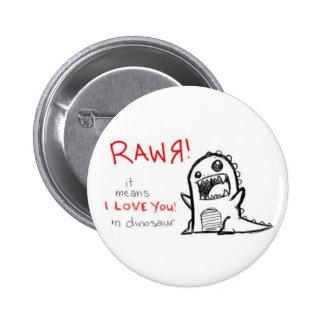 Rawr… Pin Redondo De 2 Pulgadas