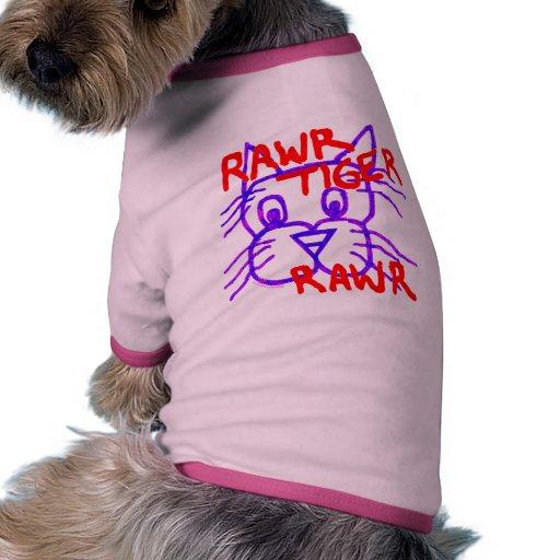 Rawr Tiger Rawr Dog Shirt