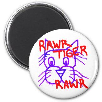 Rawr Tiger Rawr Silly Cat Fridge Magnet