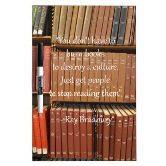 Ray Bradbury Quotation about Books Dry Erase Board