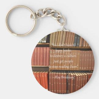 Ray Bradbury Quotation about Books Keychain