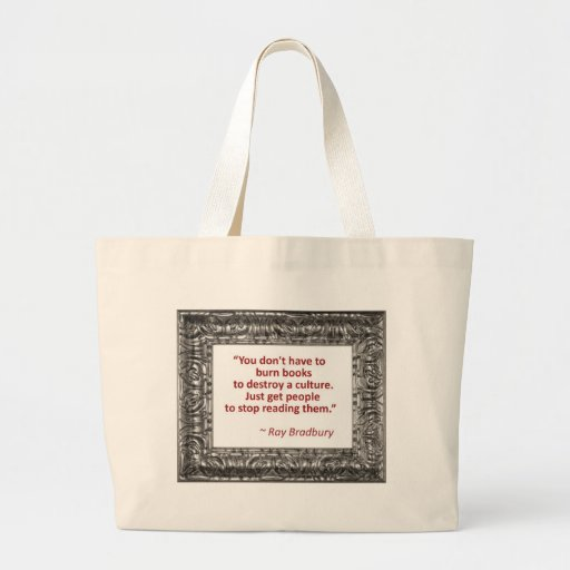 Ray Bradbury Quote About Burning Books Bags