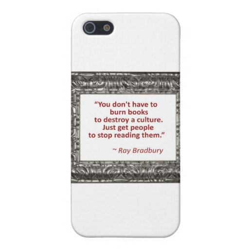 Ray Bradbury Quote About Burning Books Cover For iPhone 5