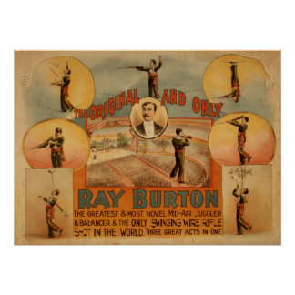 RAY BURTON High Wire Juggler VAUDEVILLE Poster
