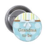 """Rayas azules del lunar - """"abuela a ser"""" Pin Pin Redondo 5 Cm"""