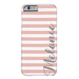 Rayas blancas rosadas elegantes modelo y nombre funda para iPhone 6 barely there