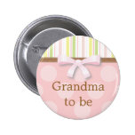"""Rayas rosadas del lunar - """"abuela a ser"""" Pin Pin Redondo 5 Cm"""