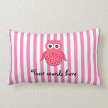 Rayas rosadas lindas del búho almohada