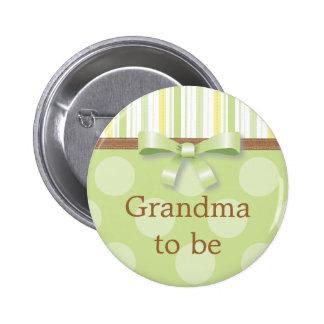 "Rayas verdes del lunar - ""abuela a ser"" Pin"