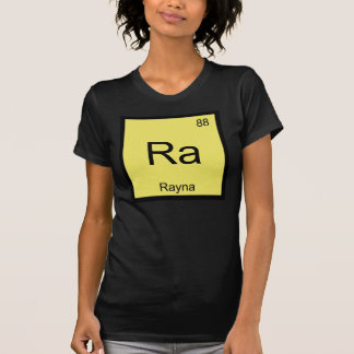 Rayna Name Chemistry Element Periodic Table T-shirt