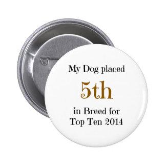 Raza 5ta del Top Ten Pin Redondo 5 Cm