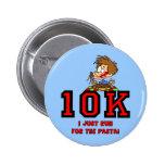 Raza divertida 10K Pins