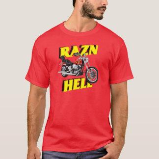 Raz'n Hell T-Shirt