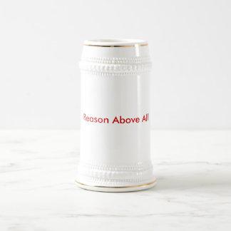 Razón sobre todo jarra de cerveza