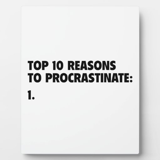 Razones del top 10 para procrastinar: 1. placas con fotos
