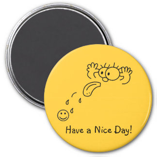 RazzBerry Have a Nice Day Magnet