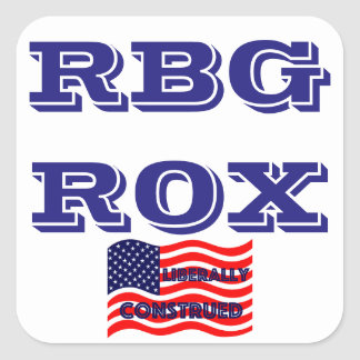 RBG ROX Ginsburg Liberal Democrat Democratic Party Square Sticker