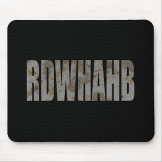 RDWHAHB MOUSE PAD