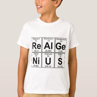 Re-Al-GE-Ni-U-s (genio real) - por completo Playera