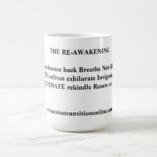 Re-Awakening Message Coffee Mug
