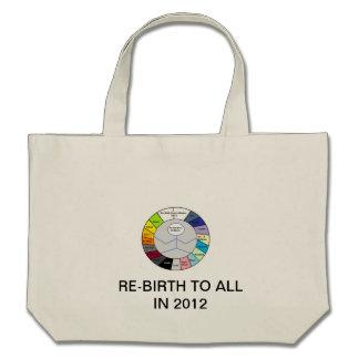 RE-BIRTH YEAR CALENDAR 2012 BAG